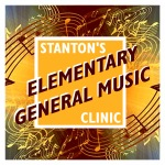 Register NOW – Elementary General Music Clinic 2015!