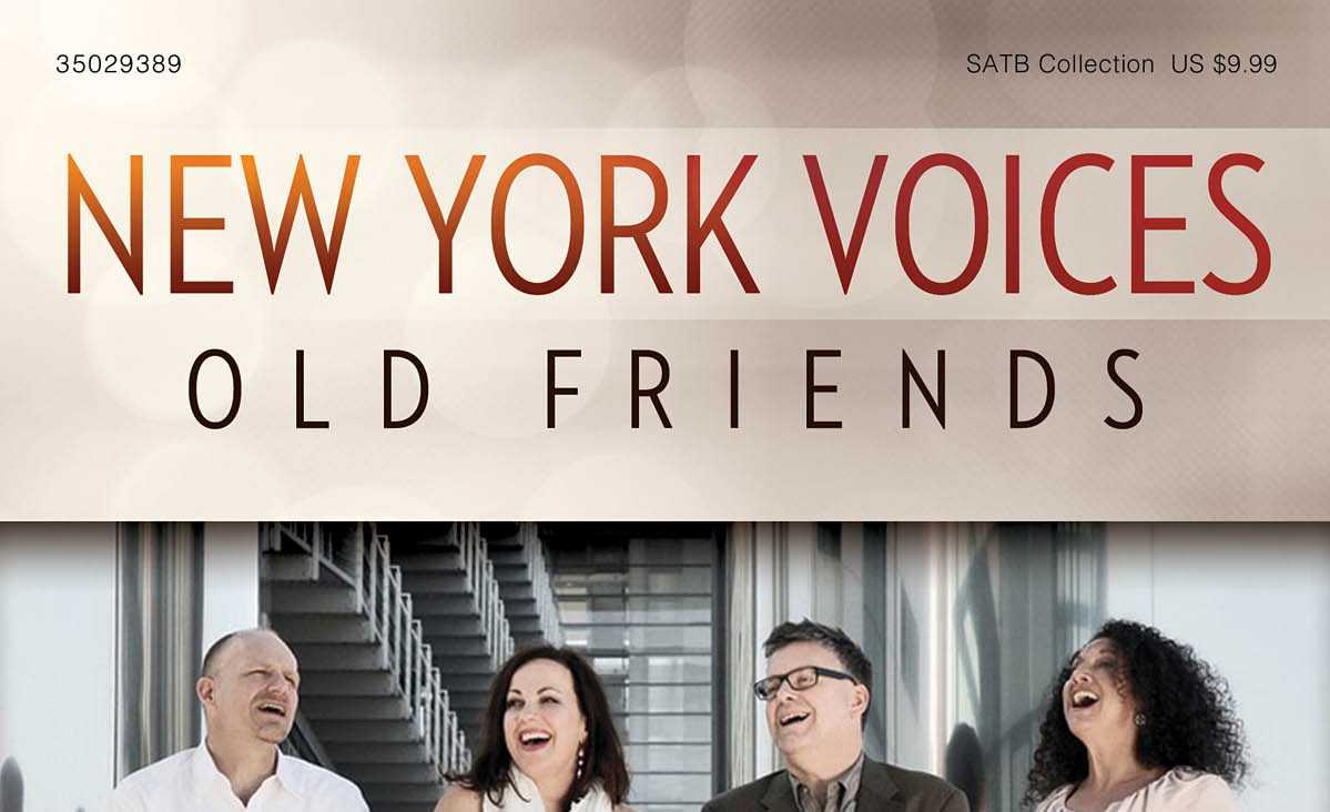 New York Voices: Old Friends