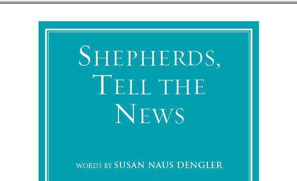Shepherds, Tell the News!