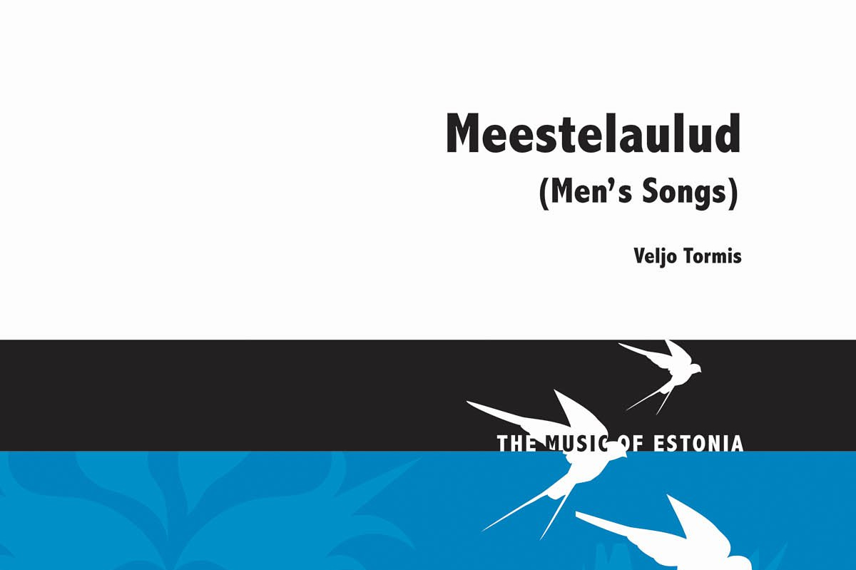 Veljo Tormis – Men's Songs