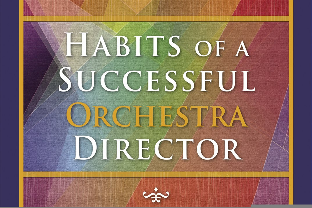 Habits of a Successful Orchestra Director