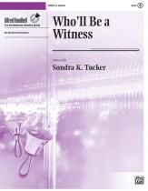 who'll be a witness sondra k. tucker