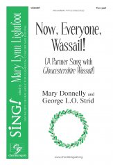 now everyone wassail mary donnelly george strid