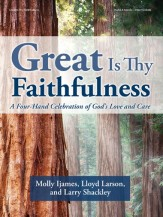 great is thy faithfulness ijames larson shackley