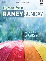 hymns for a raney sunday joel raney