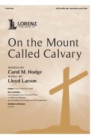 on the mount called calvary lloyd larson
