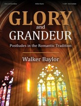 glory and grandeus walker baylor