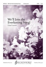 we'll join the everlasting song lloyd larson